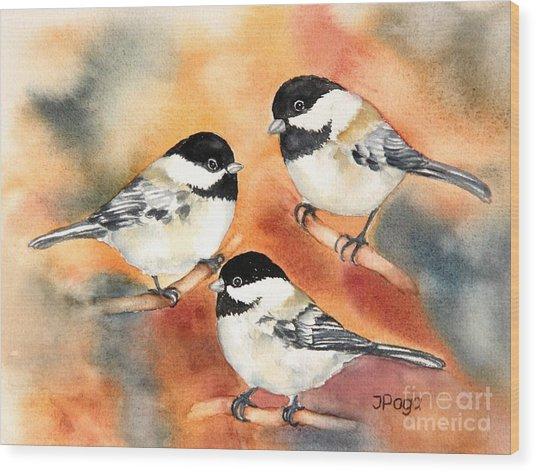 Chickadees Trio Wood Print
