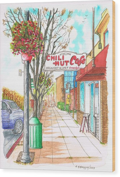 Chili Hut Cafe In Main Street, Santa Paula, California Wood Print