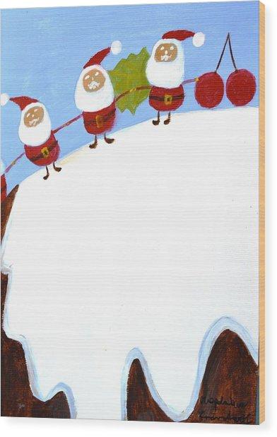 Christmas Pudding And Santas Wood Print