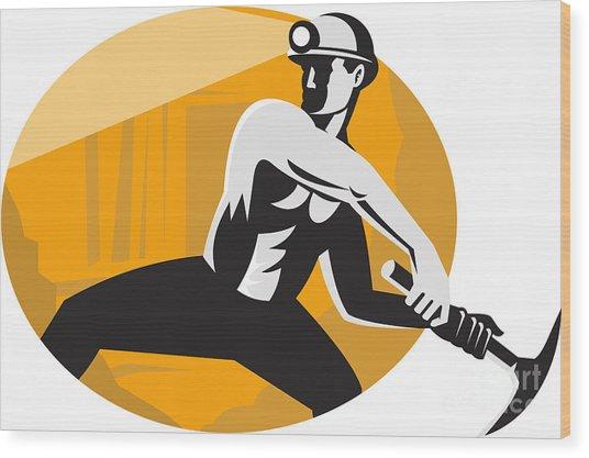 Coal Miner With Pick Ax Striking Retro Wood Print by Aloysius Patrimonio