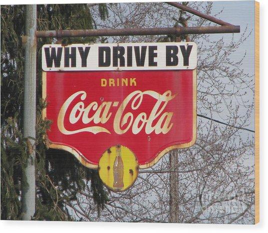 Coca-cola Sign Wood Print