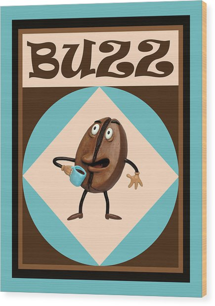 Coffee Buzz Wood Print