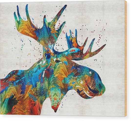 Colorful Moose Art - Confetti - By Sharon Cummings Wood Print