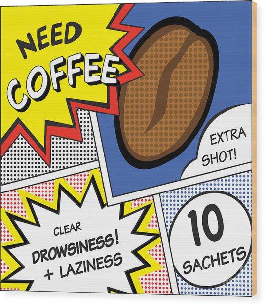 Comic Stripes Of Coffee Drink Wood Print by Neens