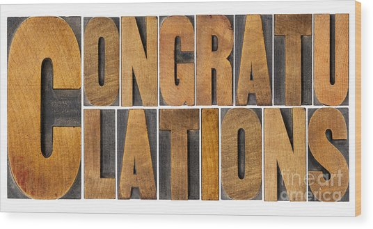 Congratulations In Wood Type Wood Print