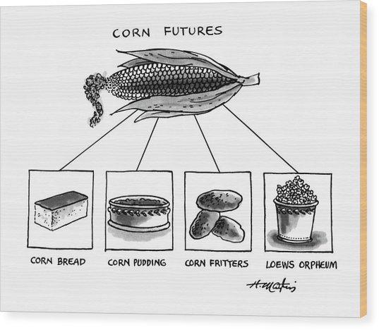 Corn Furures Wood Print