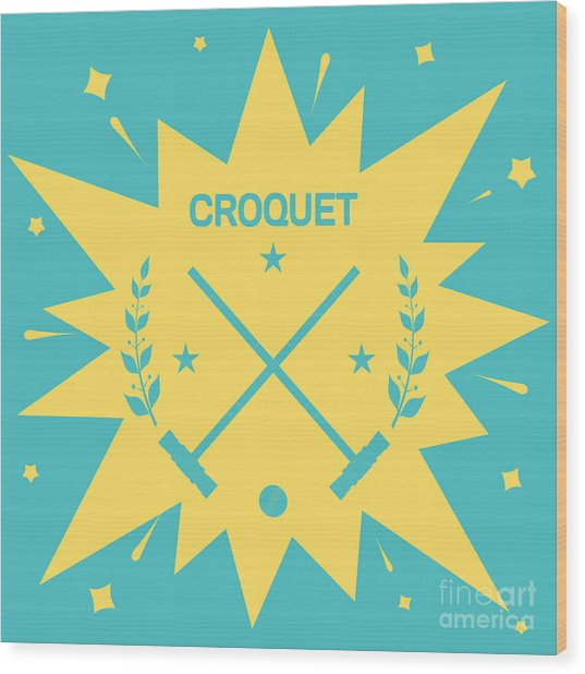 Croquet. Vintage Background With Clubs Wood Print
