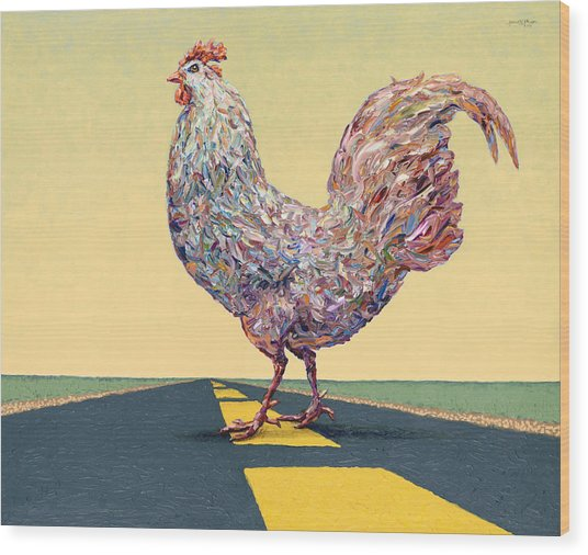 Crossing Chicken Wood Print