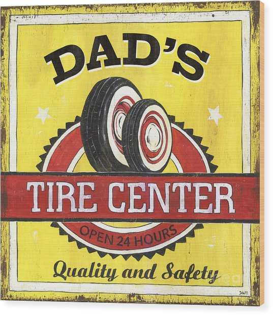 Dad's Tire Center Wood Print