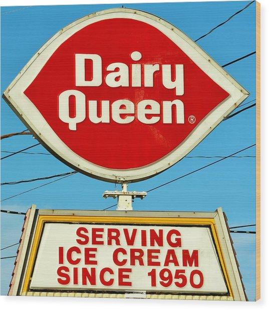 Dairy Queen Sign Wood Print