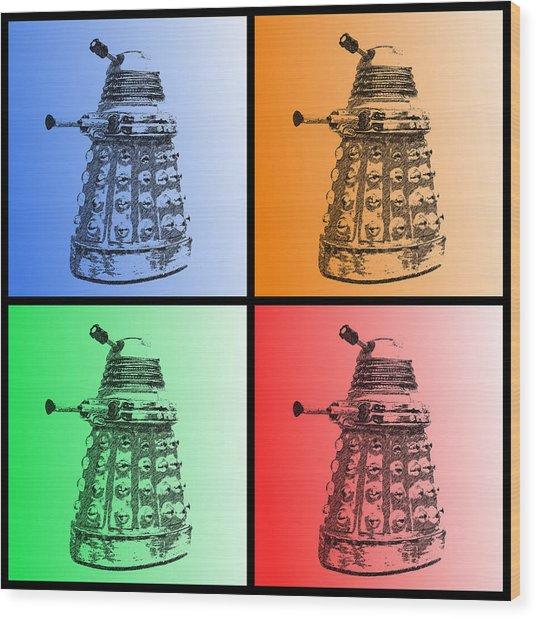 Dalek Pop Art Wood Print