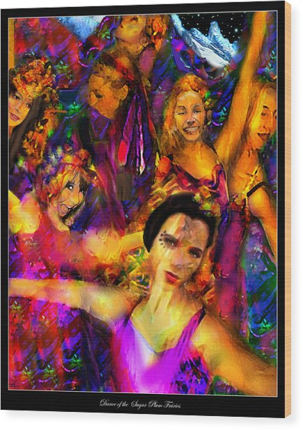 Dance Of The Sugar Plum Fairies Wood Print