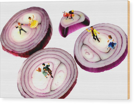 Dancing On Onoin Slices Little People On Food Wood Print