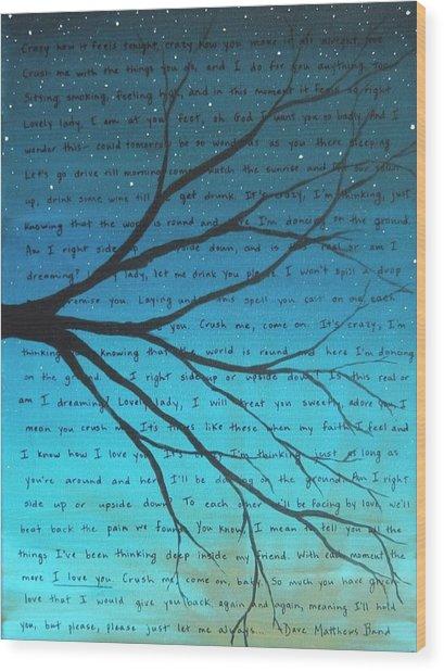 Dave Matthews Band Crush Lyric Art - Blue Wood Print