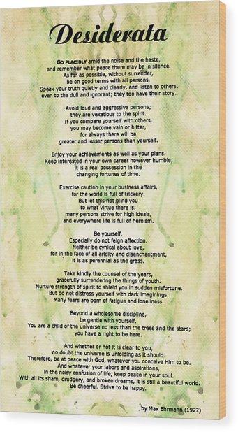 Desiderata 5 - Words Of Wisdom Wood Print