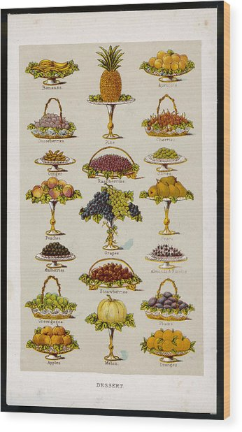 Dessert Fruits, Including  Ginger Wood Print by Mary Evans Picture Library