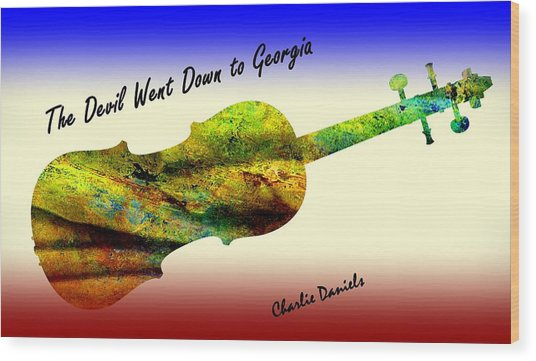 Devil Went Down To Georgia Daniels Fiddle  Wood Print