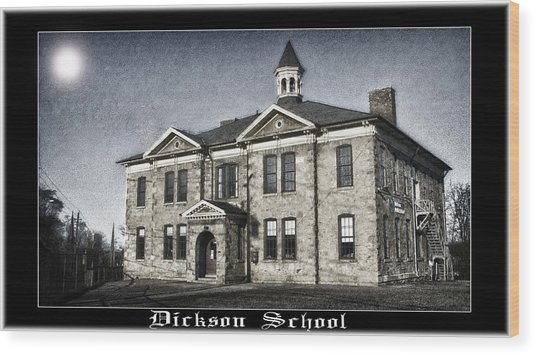Dickson School Wood Print