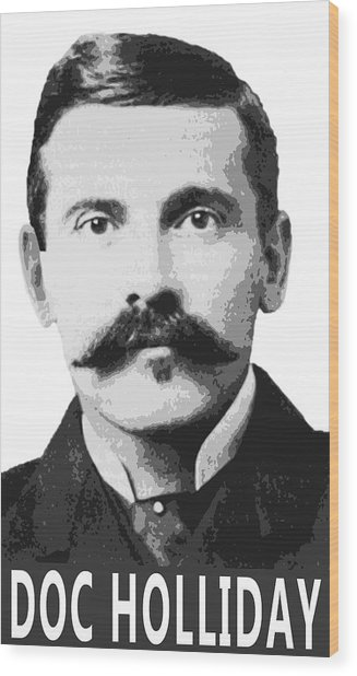 Doc Holliday Of The Old West Wood Print
