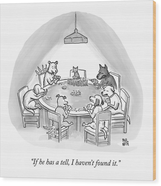 Dogs Playing Poker Refer Angrily To A Cat Who Wood Print