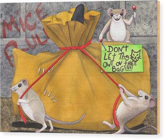 Dont Let The Cat Out Of The Bag Wood Print by Catherine G McElroy