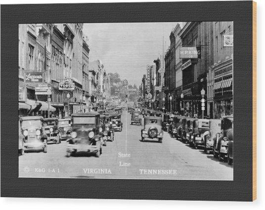 Downtown Bristol Va Tn 1931 Wood Print