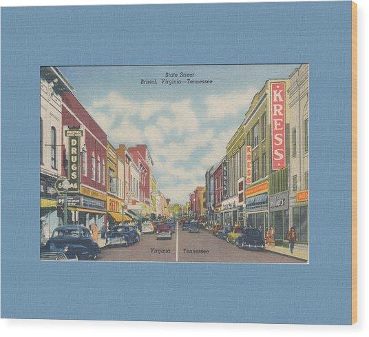 Downtown Bristol Va Tn 1940's Wood Print
