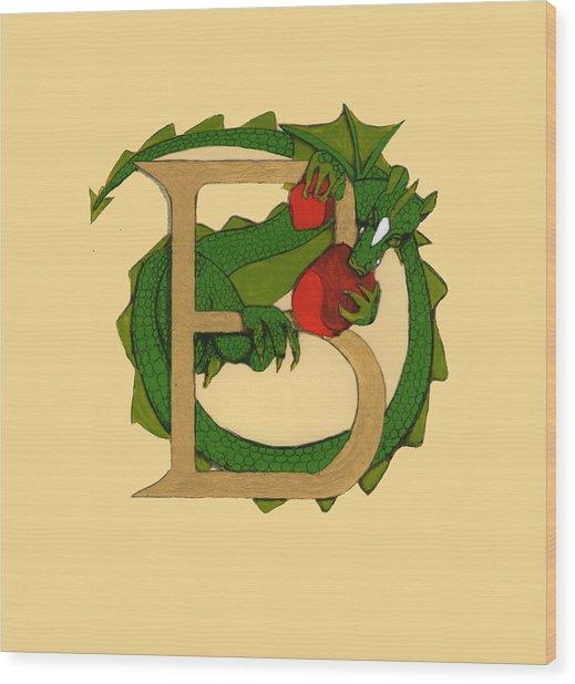 Dragon Letter B Wood Print