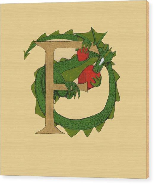 Dragon Letter F Wood Print