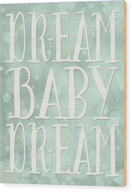 Dream Baby Dream Bokeh Wood Print