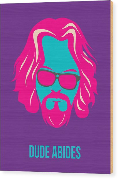Dude Abides Purple Poster Wood Print