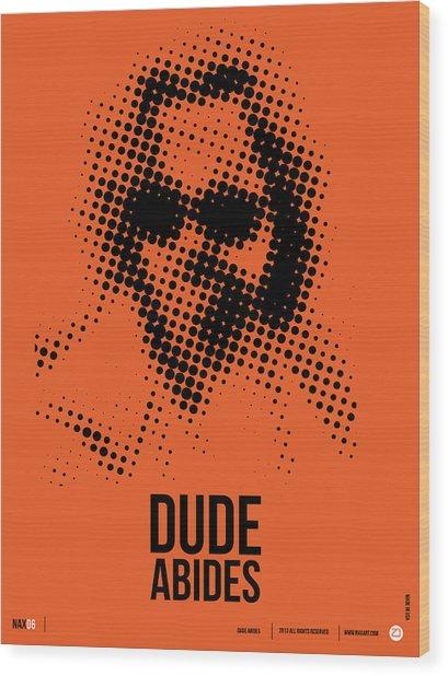 Dude Big Lebowski Poster Wood Print