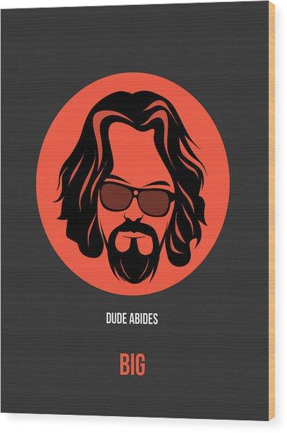 Dude Poster 1 Wood Print