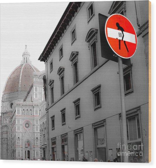 Duomo And Street Humor Wood Print