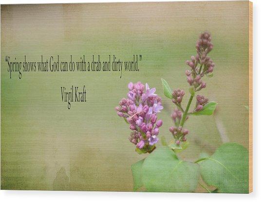 Dwarf Lilac With Verse Wood Print