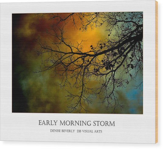Early Morning Storm Wood Print