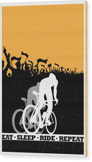 Eat Sleep Ride Repeat Wood Print