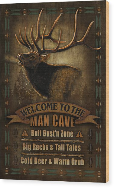 Elk Man Cave Sign Wood Print