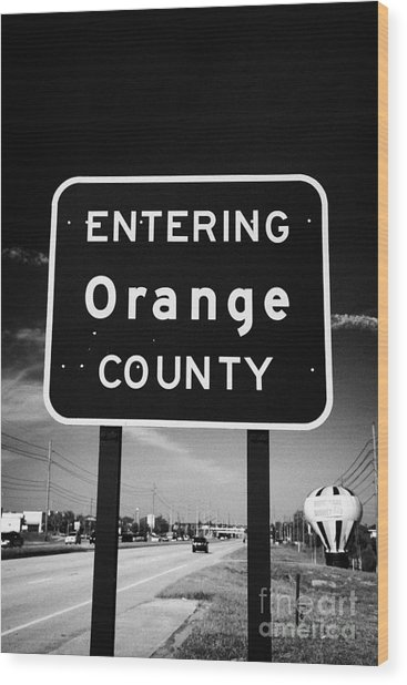 Entering Orange County On The Us 192 Highway Near Orlando Florida Usa Wood Print by Joe Fox