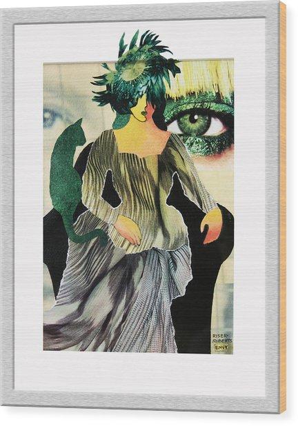 Envy Wood Print by Eve Riser Roberts
