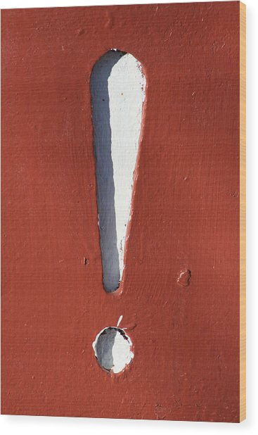 Exclamation Point Wood Print