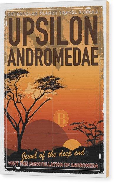 Exoplanet 06 Travel Poster Upsilon Andromedae 4 Wood Print