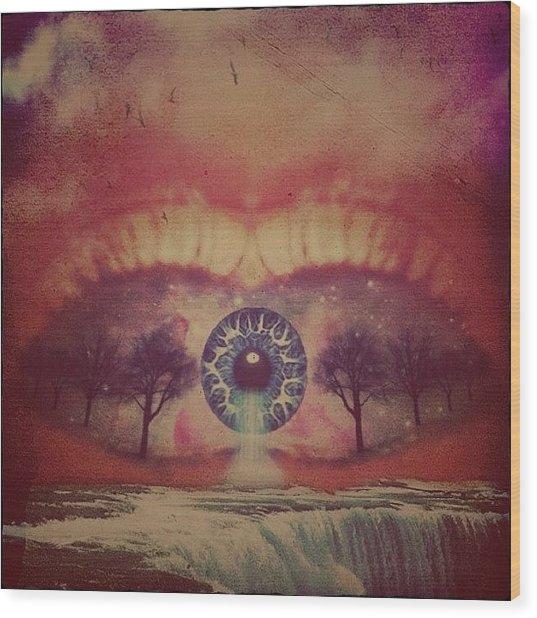 eye #dropicomobile #filtermania Wood Print by Tatyanna Spears