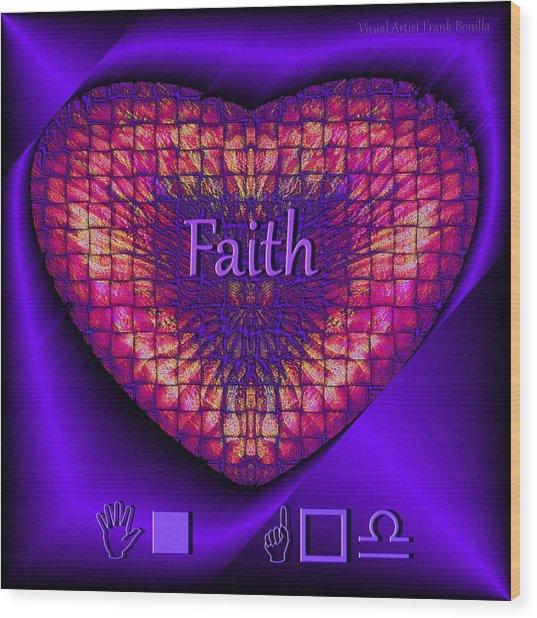 Wood Print featuring the digital art Faith by Visual Artist Frank Bonilla