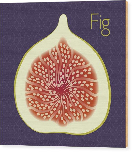 Fig Wood Print