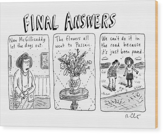Final Answers Features Three Panels Portraying Wood Print