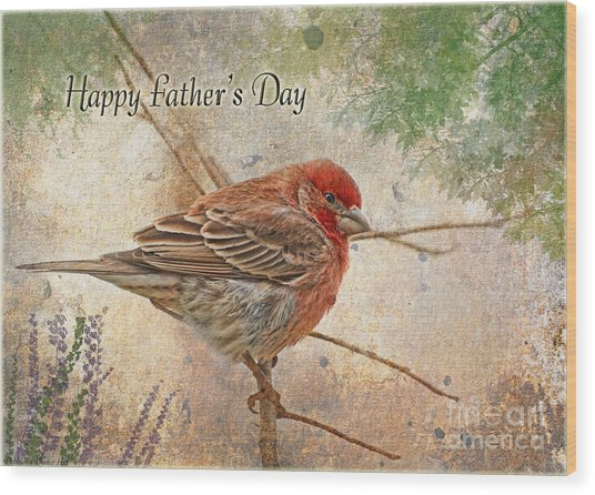 Finch Greeting Card Father's Day Wood Print