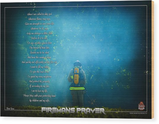 Firemans Prayer Wood Print by Mitchell Brown