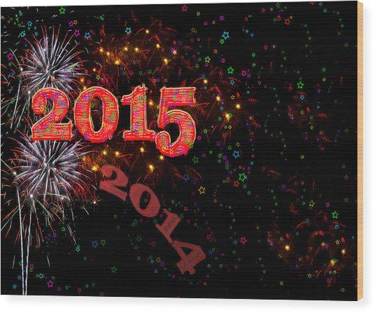 Fireworks Happy New Year 2015 Wood Print