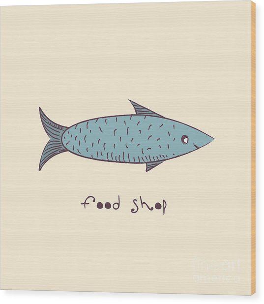 Fish A Freehand Drawing  Logo Store Food Wood Print